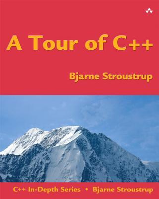 A Tour of C++ By Stroustrup, Bjarne