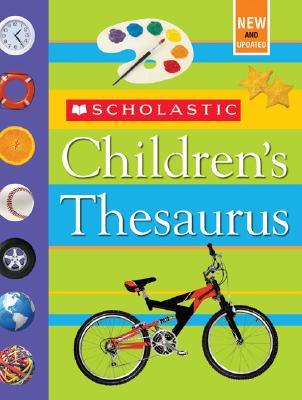 Scholastic Children's Thesaurus By Bollard, John K./ Reed, Mike (ILT)